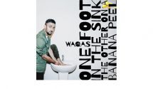 """WAQAS """"One Foot In The Sink"""""""